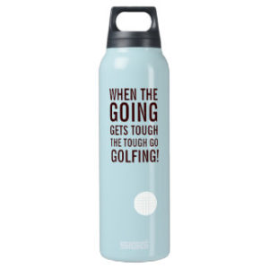 going gets tough funny golf gift water bottle